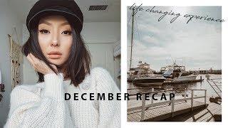 Life Changing Experience | December Recap