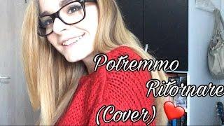 Tiziano Ferro-Potremmo ritornare | Cover by Serena.