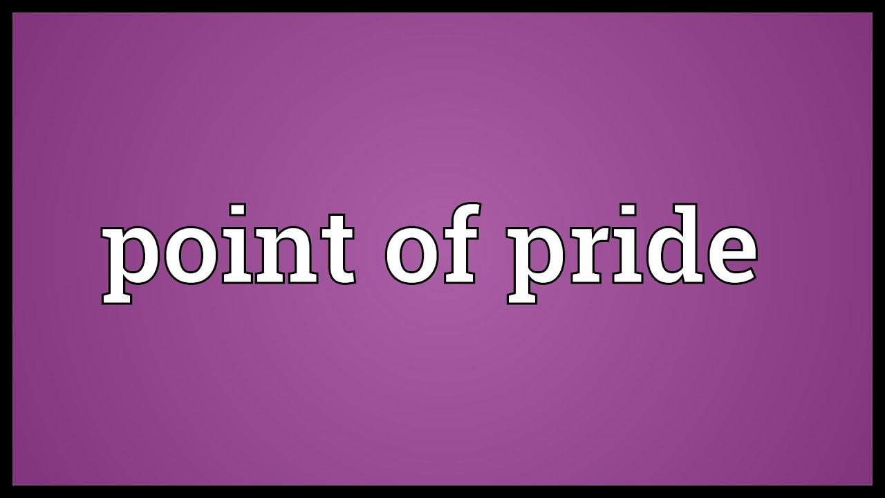 point of pride meaning point of pride meaning