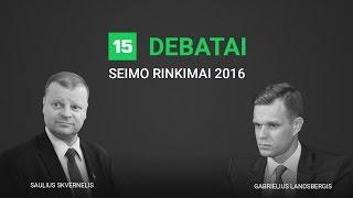 15min debatuose – Gabrielius Landsbergis ir Saulius Skvernelis