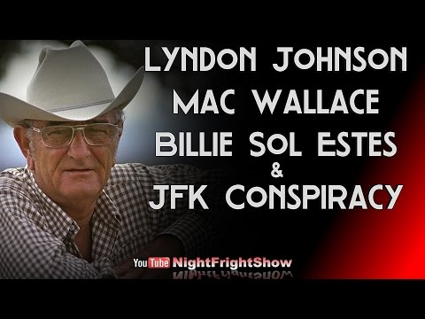LBJ Kick Backs JFK Assassination Mac Wallace Billie Sol Estes Joan Mellen Night Fright Show