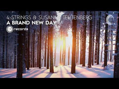 VOCAL TRANCE: 4 Strings & Susanne Teutenberg - A Brand New Day (CRR) + LYRICS 