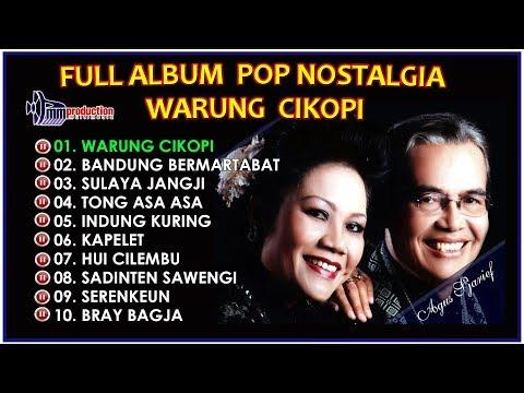 Full Album Pop Sunda Nostalgia - Lagu Sunda Populer Warung Cikopi