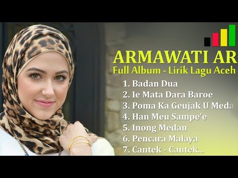 ARMAWATI AR Full Album - LIRIK LAGU ACEH - Part 3