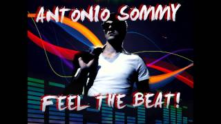 Antonio Sommy - Feel The Beat (Original Radio Edit)