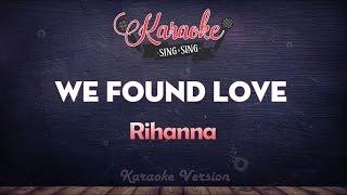 Rihanna - We Found Love (Karaoke Version)