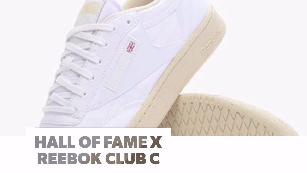 e254085696f HALL OF FAME x REEBOK CLUB C  S SNEAKERS - YouTube