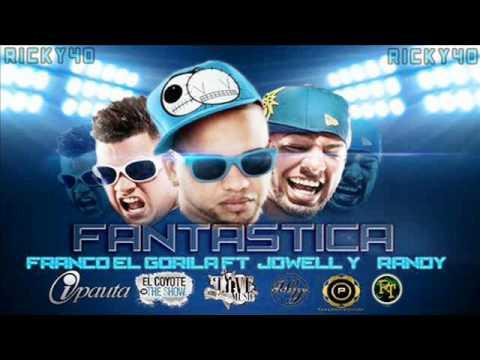 Franco El Gorila Ft Jowell & Randy - Fantastica (Official Remix) Sobredoxis 2012