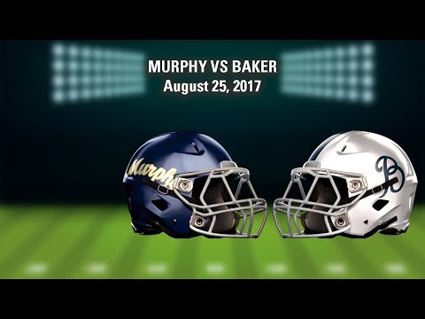 LIVE! Murphy vs Baker (High School Football)