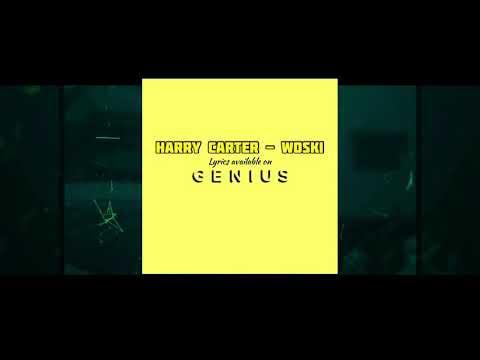 Harry Carter – WOSKI