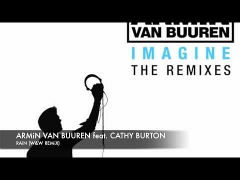 Armin van Buuren feat. Cathy Burton - Rain ( W&W remix)