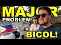 We Have A PROBLEM! Change of Plan in BICOL Philippines