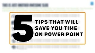 Powerpoint Tutorial: 5 Tips That Will Save You Time on Powerpoint!