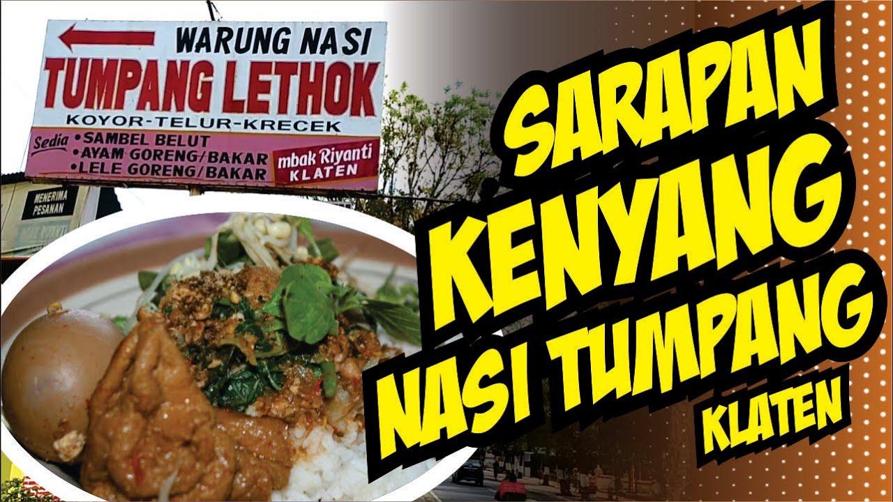 SARAPAN KENYANG MAKAN NASI TUMPANG - Nasi Tumpang Lethok Mbak Riyanti  Klaten - YouTube