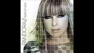 Pandora - You