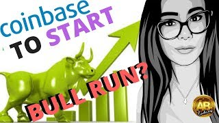 Will Coinbase Begin The Bitcoin And Crypto Bull Run in 2018? Coinbase Effect, BAT, 0x And BCH News!