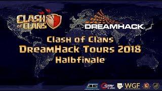 Clash of Clans Dreamhack 2018 | Die deutschen Teams in Frankreich | Halbfinale