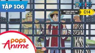 One Piece Tập 106 - Cạm Bẫy Cuối Cùng - Đột Phá Rain Dinners - Hoạt Hình Tiếng Việt