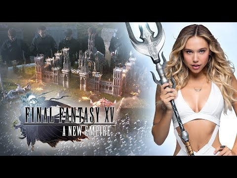 "Final Fantasy XV: A New Empire - Alexis Ren in ""Join the Adventure"""