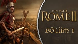 Rome 2 Total War (Türkçe) : Roma / Junia Hanesi - Bölüm 1