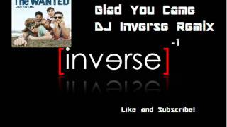 The Wanted - Glad You Came (DJ Inverse Remix)