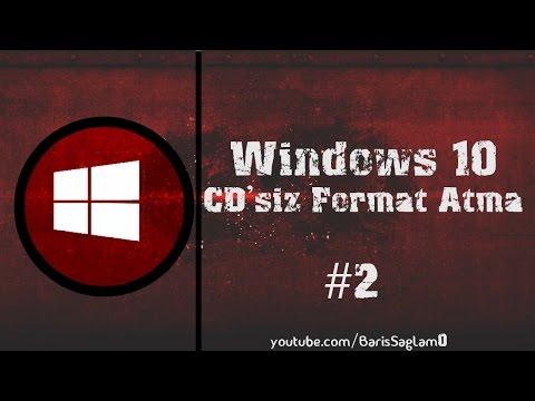 Windows 10 Format Atma -CD'siz- #2