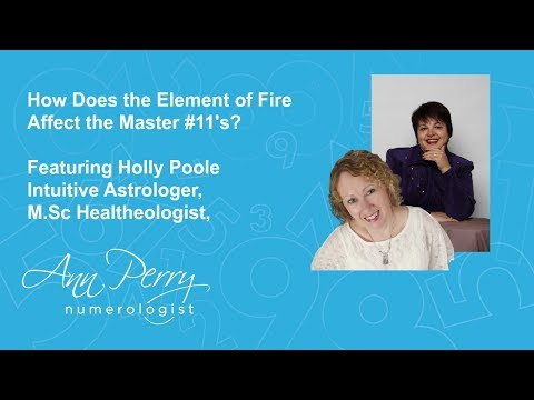 How Does the Element of Fire Affect Master #11's Featuring Holly Poole Astrologer