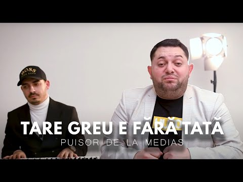 Puisor de la Medias - Tare greu e fara tata (Official Video)