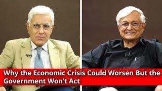 Why the economic crisis could worsen: Karan Thapar talks to Shankar Acharya