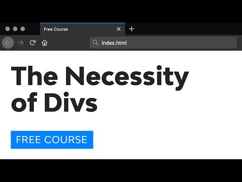 Day 11: The Necessity Of Divs (30 Days To Learn HTML & CSS)