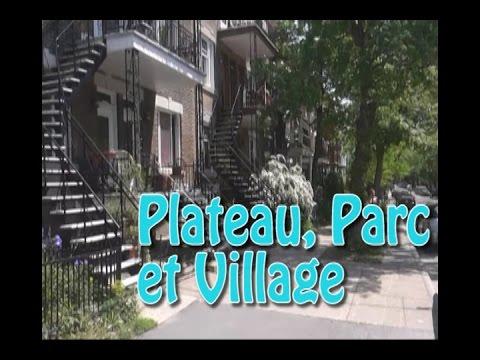 Vivre au Canada : le plateau Mont-Royal, le parc Lafontaine et le Village.
