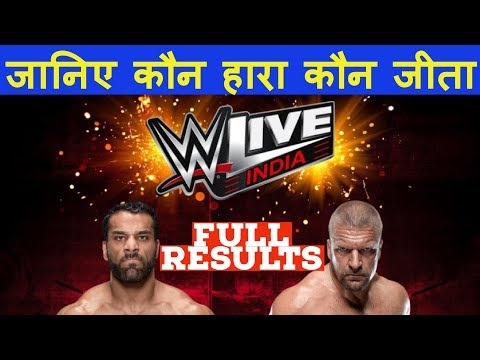 WWE Live Event Results: Triple H beats Jinder Mahal || Triple H and Jinder Mahal Bhangra WWE