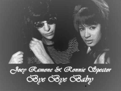 Joey Ramone & Ronnie Spector - Bye Bye Baby - YouTube