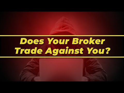 forex-brokers:-is-your-broker-trading-against-you?