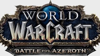 World of WarCraft Battle for Azeroth- Level from 110 to 120