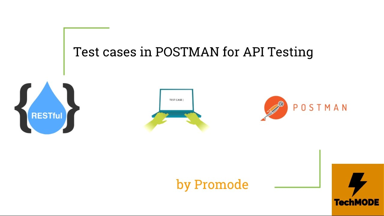 API Testing using POSTMAN - Advance Test Cases