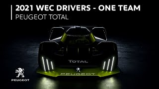 2021 WEC Drivers | One Team by Peugeot Sport
