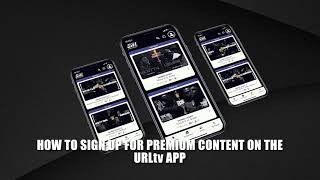URLTV APP PREMIUM SIGNUP DIRECTIONS