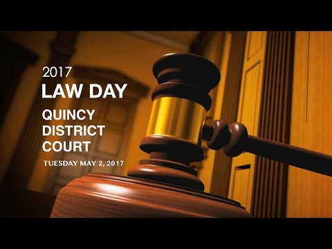 Quincy District Court Law Day 2017