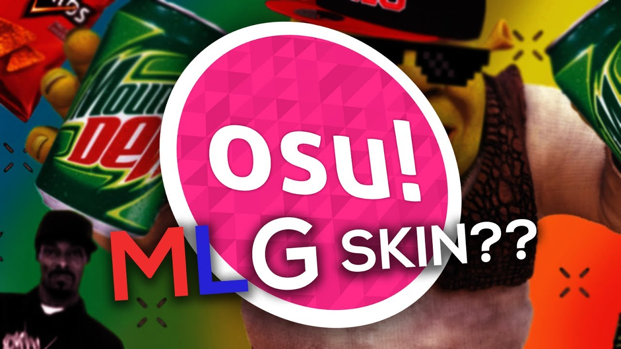 So i tried these mlg skins in osu!   by CronixYT 2nd Channel