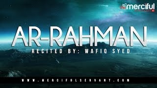 Ar Rahman - By Wafiq Syed - Beautiful Recitation