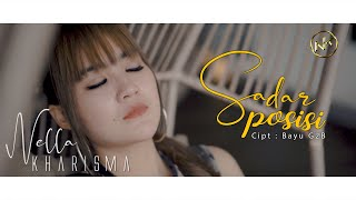 Download lagu Nella Kharisma - Sadar Posisi [OFFICIAL]