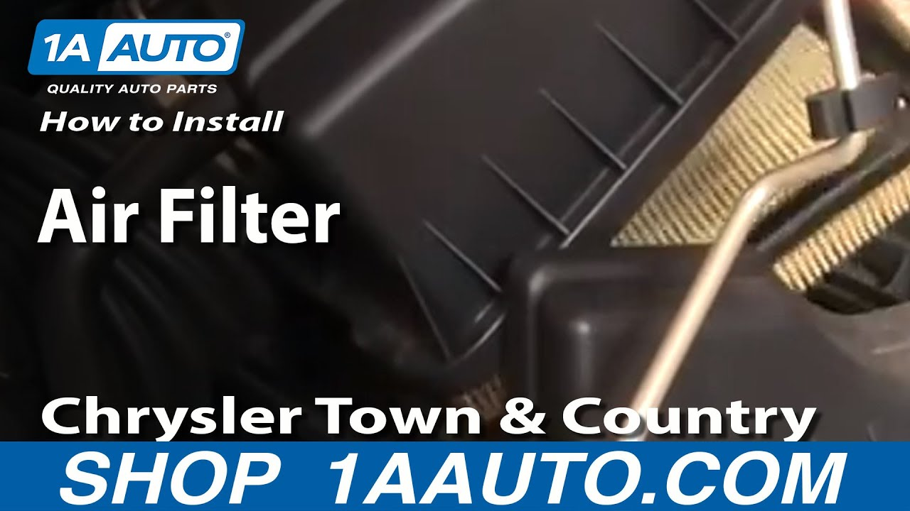 How to install replace air filter chrysler town and for Motor oil for chrysler town and country