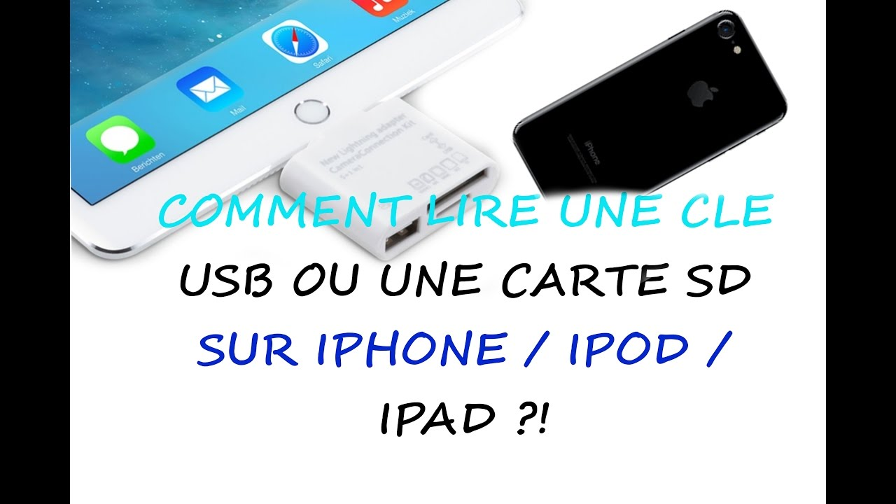 comment lire une carte sd COMMENT LIRE UNE CLE USB OU UNE CARTE SD SUR UN IPHONE ?!   YouTube