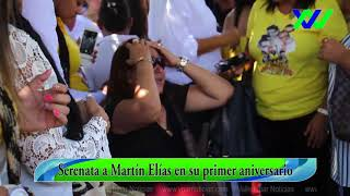 serenata a martin elias en su primer aniversario