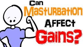 Can Masturbation Affect Your Muscle Gains? thumbnail