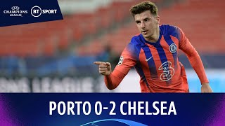 Porto v Chelsea (0-2) | Mount Scores Beauty In Huge Away Win | Champions League Highlights