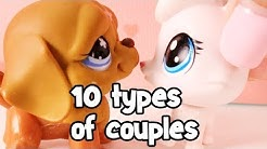 LPS - 10 TYPES OF COUPLES!