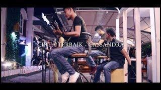 Download Video Cinta Terbaik - Cassandra (Acoustic Cover By Ayri) MP3 3GP MP4