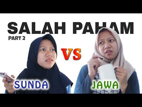 SALAH PAHAM Part 2 - Sunda Vs Jawa